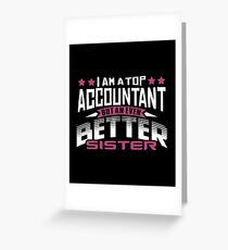 Best Accountant Sister T-Shirt or Cousine Funny Tshirt Greeting Card