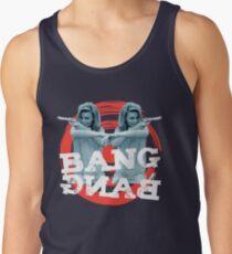 BANG BANG Tank Top