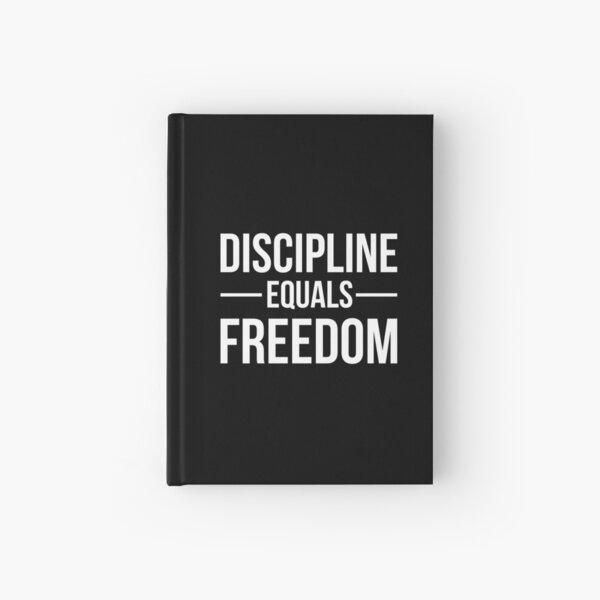 Discipline Equals Freedom Hardcover Journal