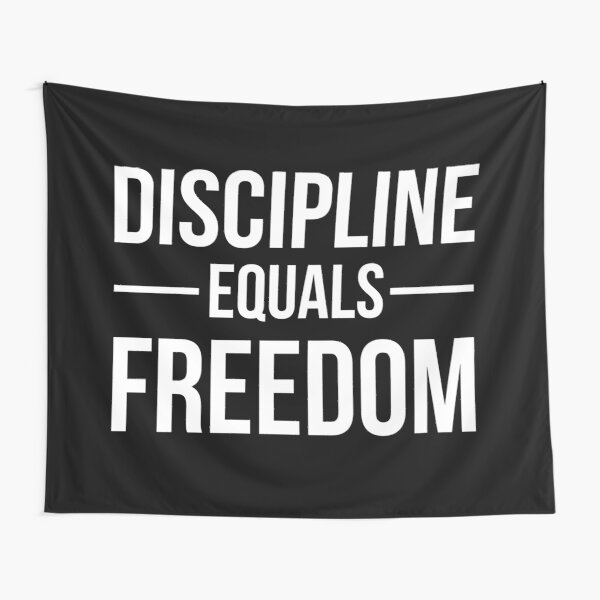 Discipline Equals Freedom Tapestry