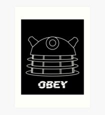 Dalek - Obey (White) Art Print