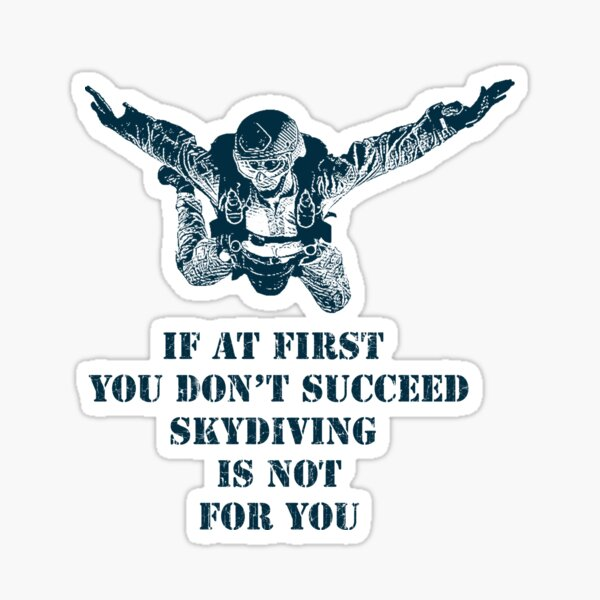 Skydiver, Skydiving. Funny Saying, Humor Sticker