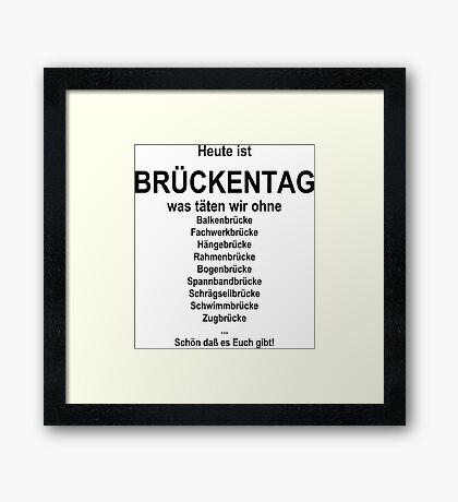 German wordgame for Brückentag Framed Print