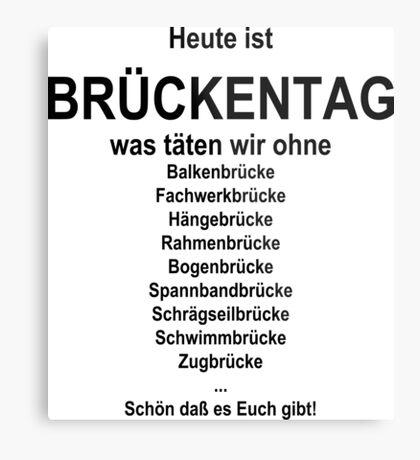 German wordgame for Brückentag Metal Print