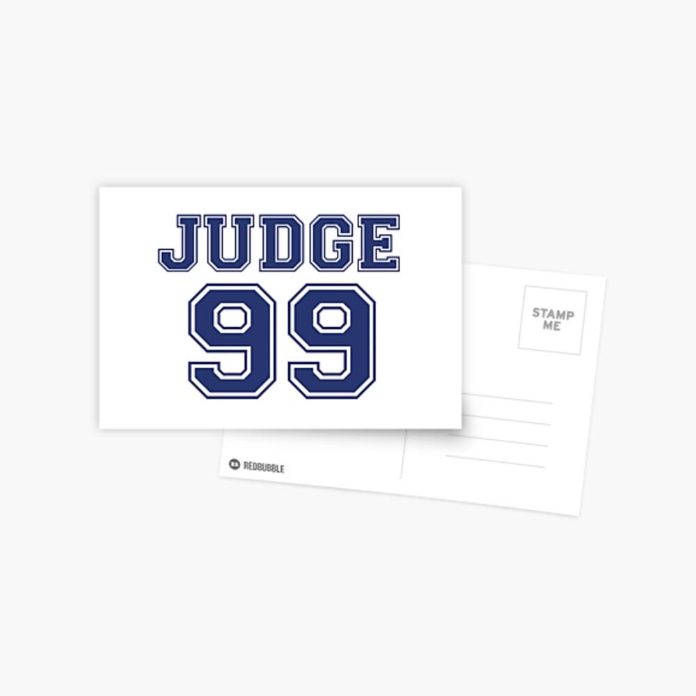 El juez 99 está por venir Camiseta New York Baseball - ¡soy un gran fanático! Postal