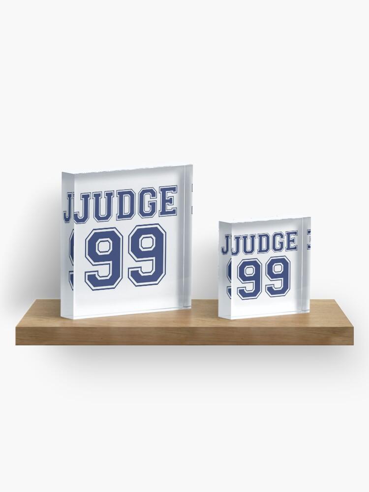 Vista alternativa de Bloque acrílico El juez 99 está por venir Camiseta New York Baseball - ¡soy un gran fanático!