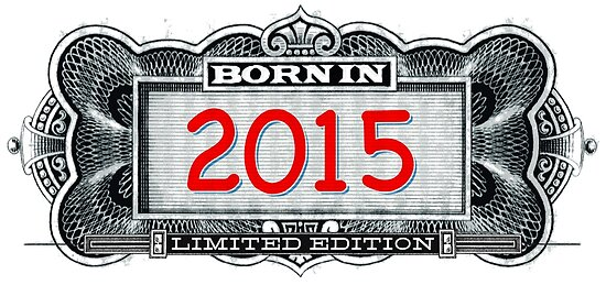 Born In 2015 - Limited Edition