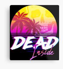 Dead Inside - Vaporwave Miami Aesthetic Spooky Mood Metal Print