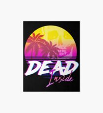 Dead Inside - Vaporwave Miami Aesthetic Spooky Mood Art Board Print