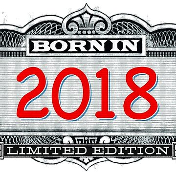 Born In 2018 - Limited Edition by Cleave