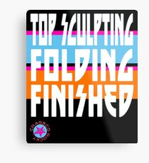 TOP SCULPTING - FOLDING - FINISHED Metal Print