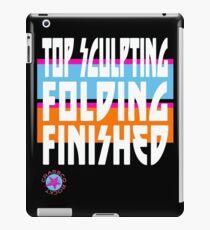 TOP SCULPTING - FOLDING - FINISHED iPad-Hülle & Skin