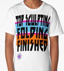 TOP SCULPTING - FOLDING - FINISHED Long T-Shirt