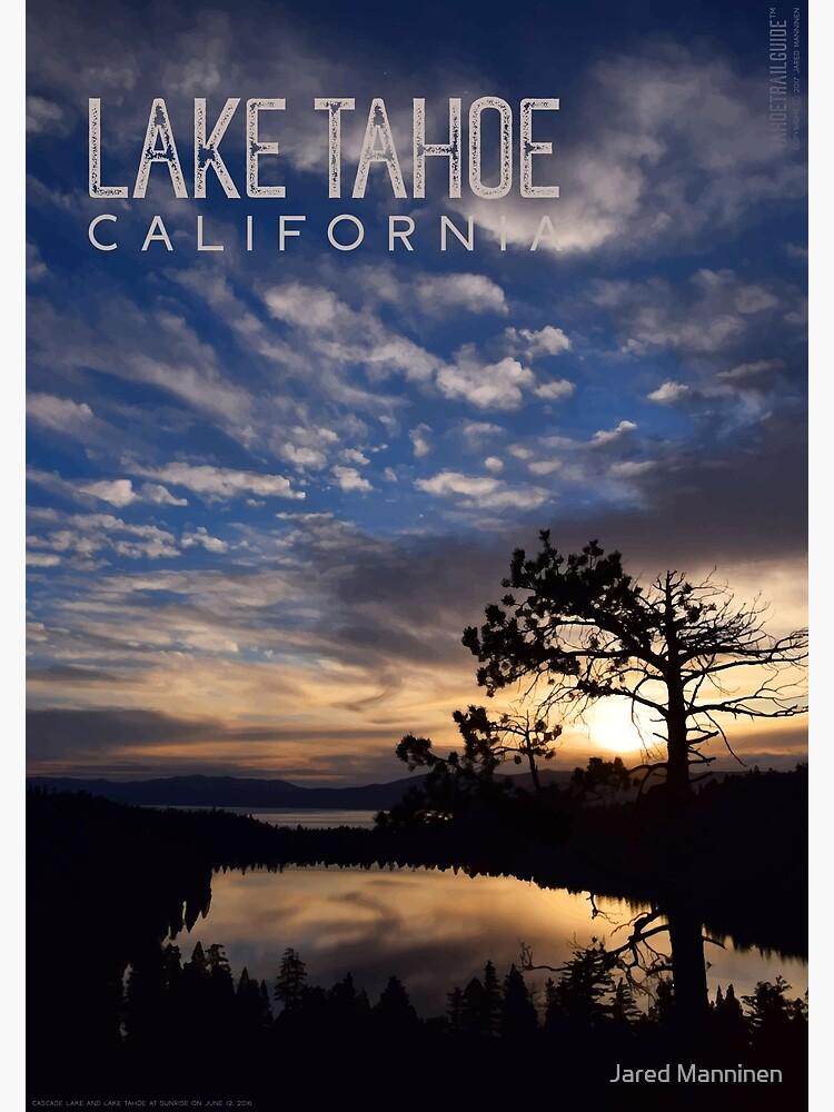 Sunrise at Cascade Lake and Lake Tahoe by JaredManninen
