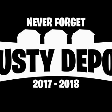 Never Forget Dusty Depot by marianah