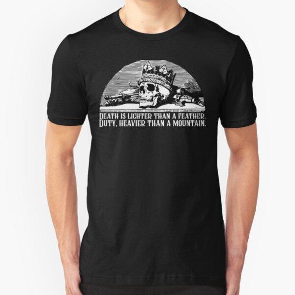 Rad der Zeit Zitat - Tod ist leichter als eine Feder Pflicht schwerer als ein Berg Robert Jordan Slim Fit T-Shirt