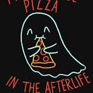 Pizza In The Afterlife by wytrab8
