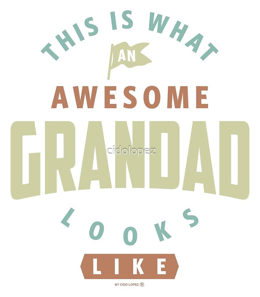 Awesome Grandad by cidolopez
