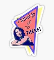 """""""I want to go to there!"""" (30 Rock) Sticker"""