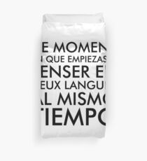 Thinking in French and Spanish Duvet Cover