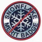 No Snowflake Merit Badge by Kowulz