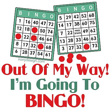 Bingo Players Funny Saying by ironydesigns