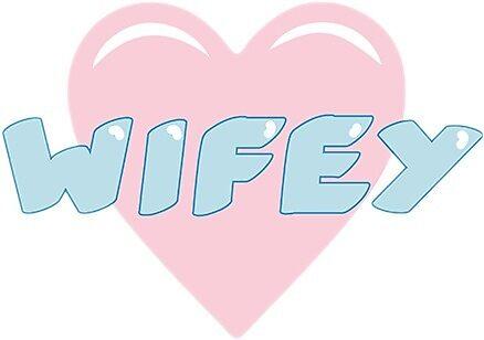 Wifey Sticker— tumblr & kawaii by Stargirlstickrs