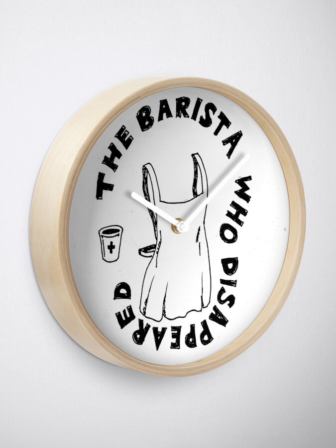 Alternate view of The Barista Who Disappeared Clock
