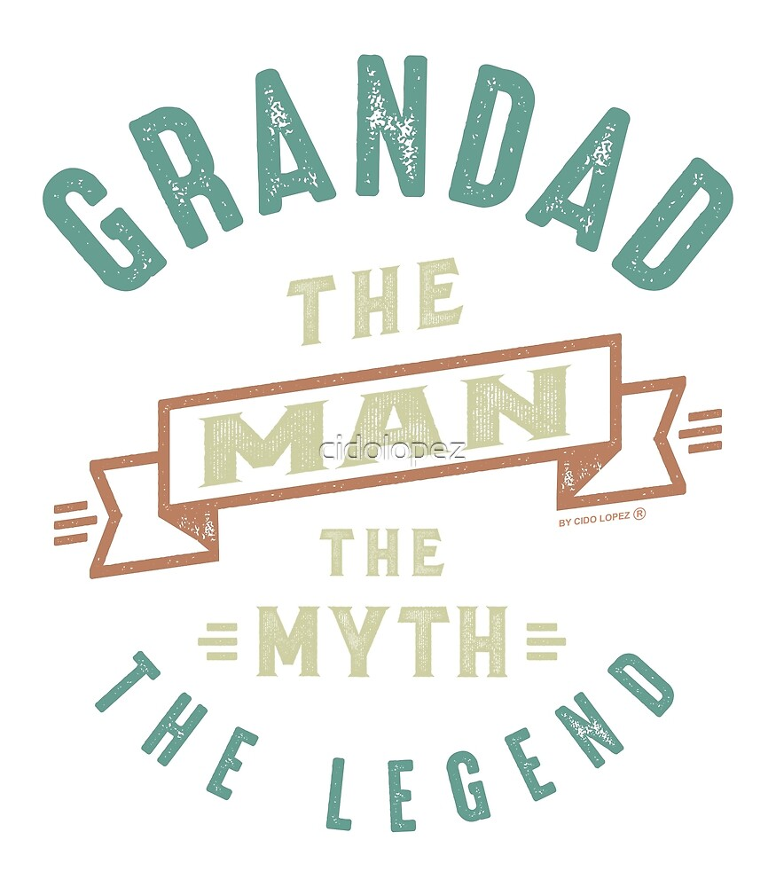 Grandad The Man by cidolopez
