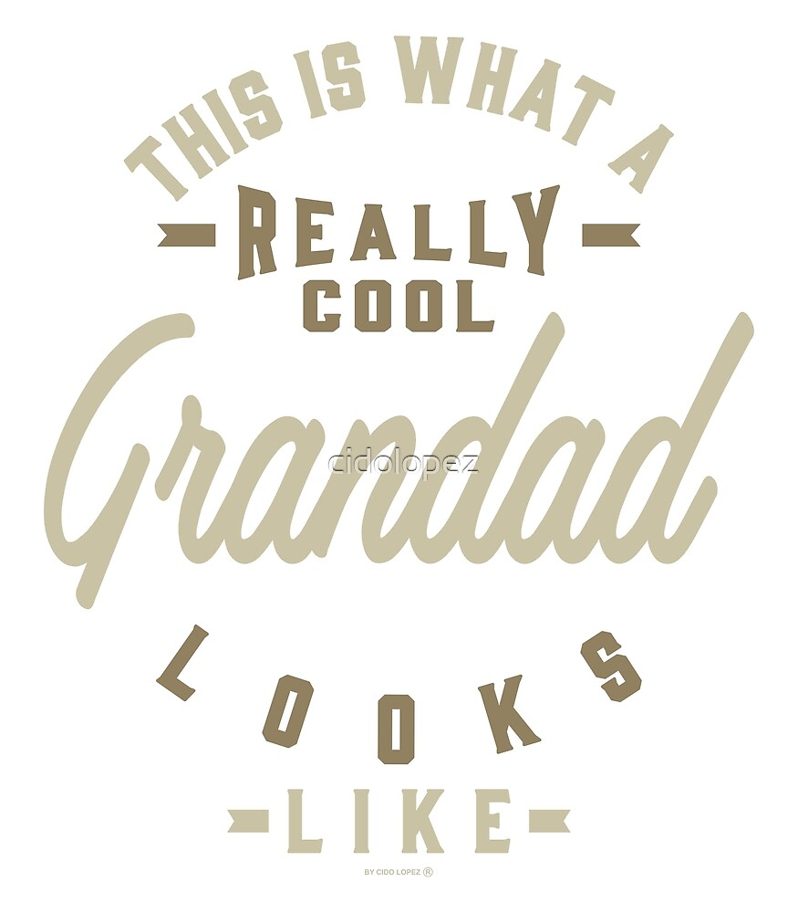 Really Cool Grandad by cidolopez