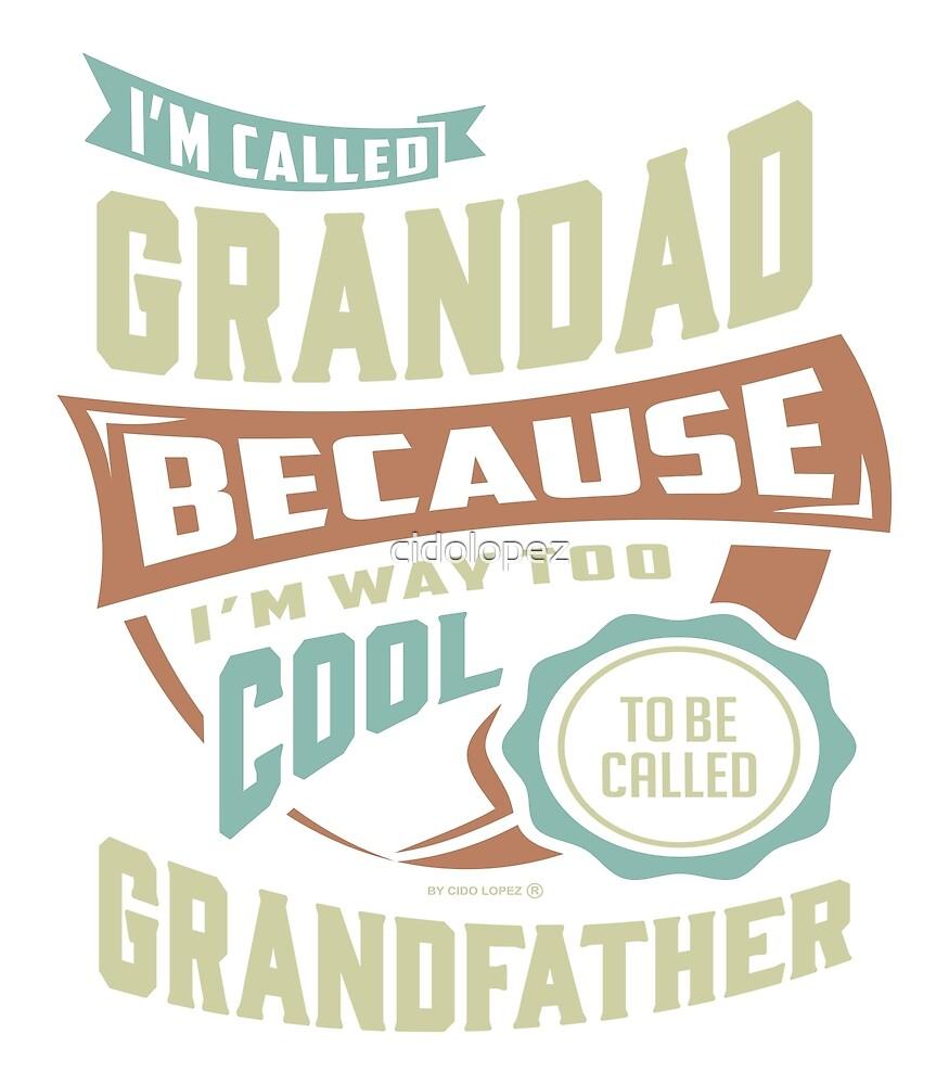 I'm Called Grandad by cidolopez