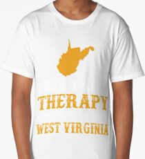 West Virginia I Just Need To Go To West Virginia Long T-Shirt