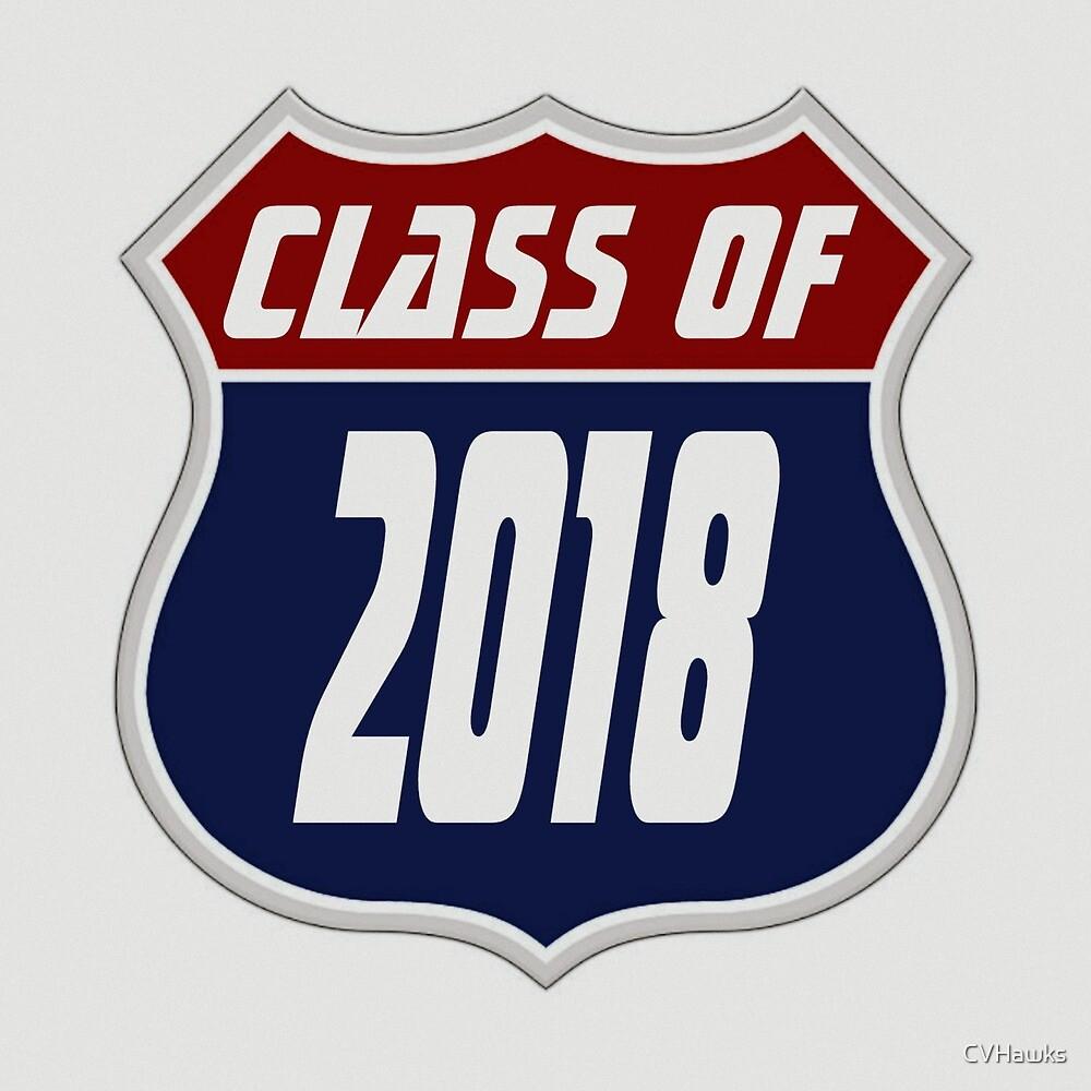 Class of 2018 Highway Sign by CVHawks