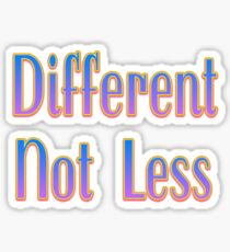Different Not Less – (text) – Two Sticker