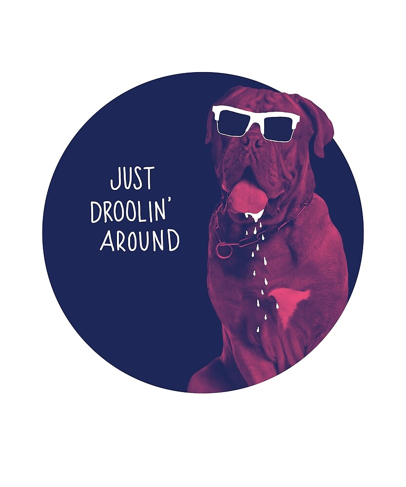 Just Droolin' Around French Mastiff by Marimagda