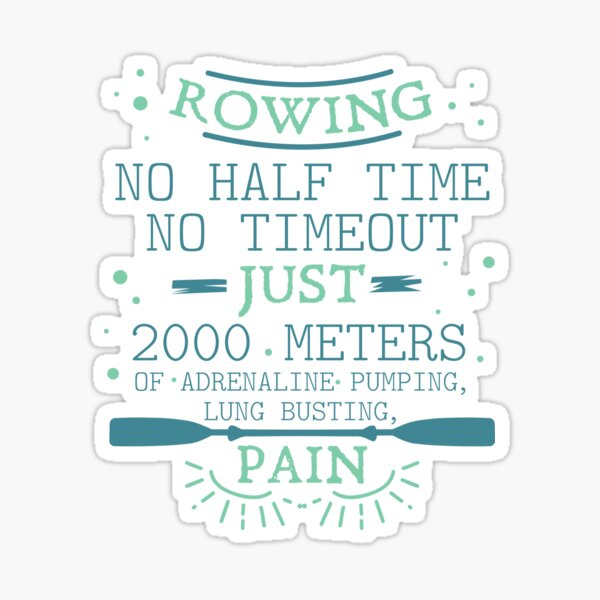 No Halftime No Timeouts | rowing shirt | rowing gifts | row crew apparel | rowing shirts men | rowing coach | rowing mom | rowing dad | rowing crew Sticker