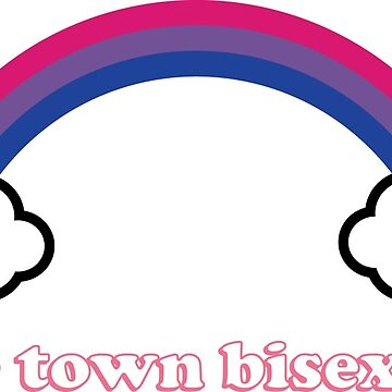 The town bisexual by AreTheyGay