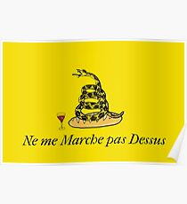 Don't Tread On Moi Poster
