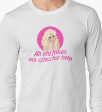 Trixie Mattel Jokes - Rupaul's Drag Race Long Sleeve T-Shirt