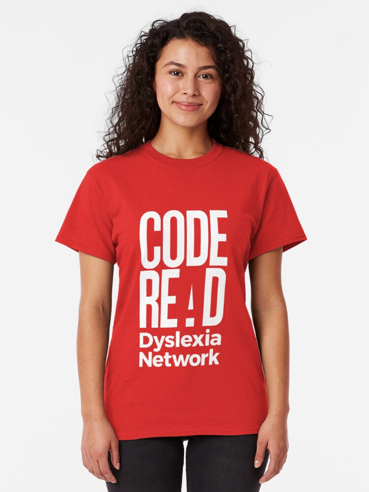 Alternate view of Code Read Dyslexia Network Classic T-Shirt