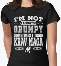Krav Maga T shirt - I'm Not Always Grumpy, Sometimes I Train Krav Maga  Women's Fitted T-Shirt