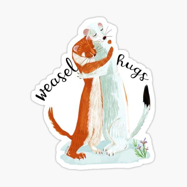 Weasel Hugs #1 Pegatina