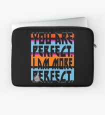YOU ARE PERFECT Laptop Sleeve