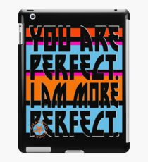 YOU ARE PERFECT iPad-Hülle & Skin
