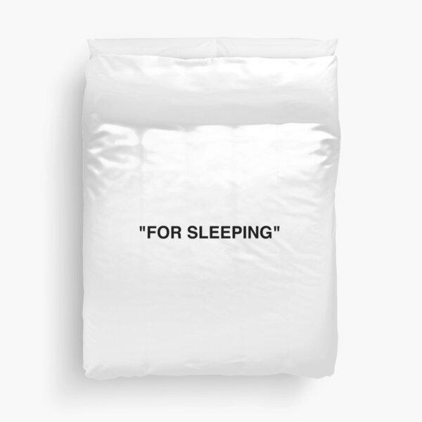 """""""For Sleeping"""" Off White Duvet Cover"""