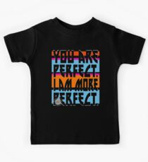 YOU ARE PERFECT Kids Tee