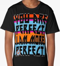 YOU ARE PERFECT Long T-Shirt