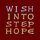 Wish Into Step Hope – Two by alannarwhitney