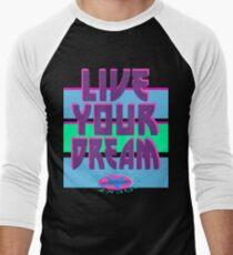 LIVE YOUR DREAM Men's Baseball ¾ T-Shirt