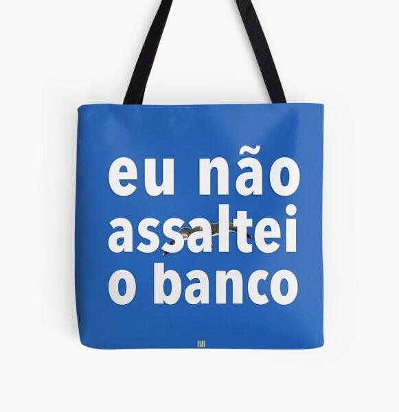 Eu não assaltei o banco All Over Print Tote Bag